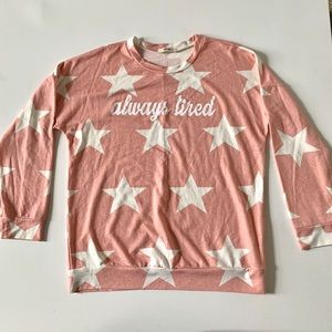 First Love Pink Always Tired Long Sleeve Top